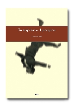 Luciano Alonso. Un atajo hacia el precipicio.